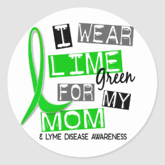 Lyme Disease I Wear Lime Green For My Mom 37 Round Sticker