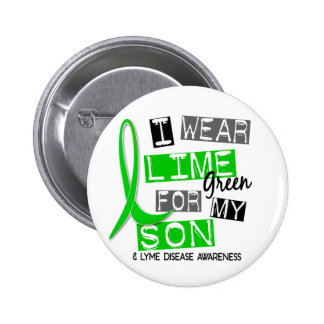 Lyme Disease I Wear Lime Green For My Son 37 6 Cm Round Badge