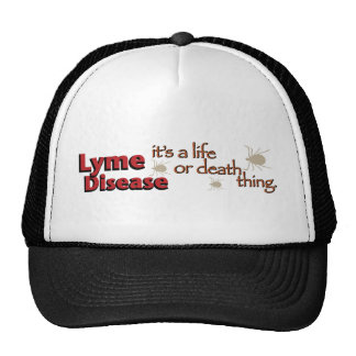 Lyme Disease - It's a life or death thing (Wide) Trucker Hat