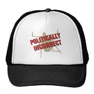 Lyme Disease - Politically Incorrect Trucker Hats
