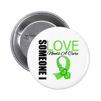 Lyme Disease Someone I Love Needs A Cure 6 Cm Round Badge