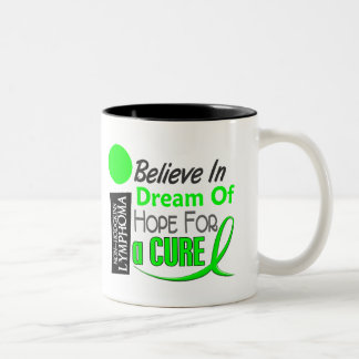 Lymphoma Awareness NonHodgkins BELIEVE DREAM HOPE Two-Tone Coffee Mug