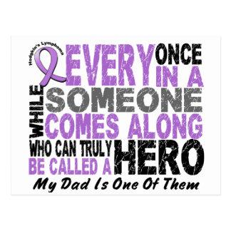 Lymphoma Hodgkin's HERO COMES ALONG 1 Dad Postcard