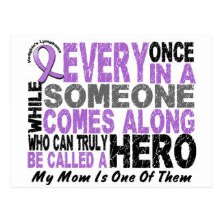 Lymphoma Hodgkin's HERO COMES ALONG 1 Mom Postcard