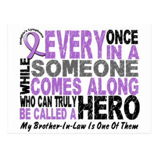 Lymphoma Hodgkin's HERO COMES ALONG Brother-In-Law Postcard