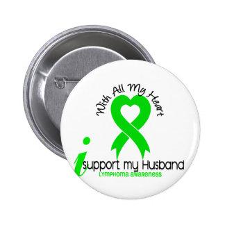 LYMPHOMA I Support My Husband 6 Cm Round Badge