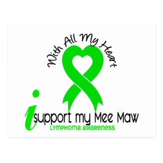 LYMPHOMA I Support My Mee Maw Postcard