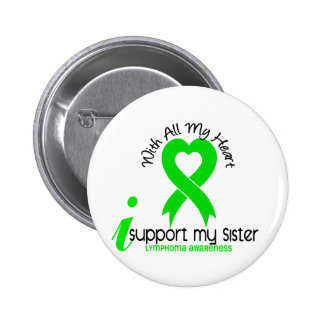 LYMPHOMA I Support My Sister 6 Cm Round Badge