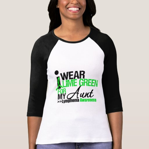 Lymphoma I Wear Lime Green For My Aunt Tee Shirt