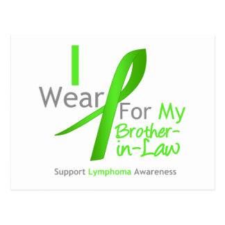 Lymphoma I Wear Lime Green For My Brother-in-Law Postcard