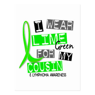 Lymphoma I Wear Lime Green For My Cousin 37 Postcard