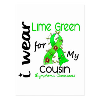 Lymphoma I Wear Lime Green For My Cousin 37COUSIN Postcard