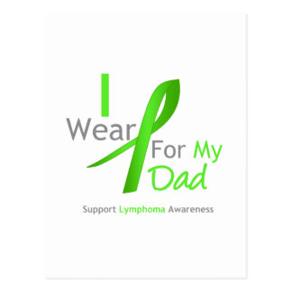 Lymphoma I Wear Lime Green For My Dad Postcard