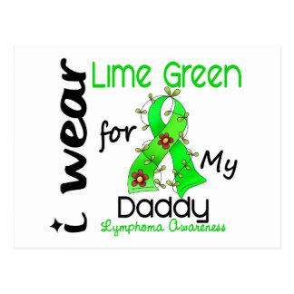 Lymphoma I Wear Lime Green For My Daddy 43 Postcard