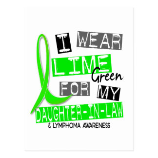 Lymphoma I Wear Lime Green For My Daughter-In-Law Postcard