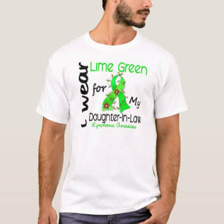 Lymphoma I Wear Lime Green For My Daughter-In-Law T-Shirt