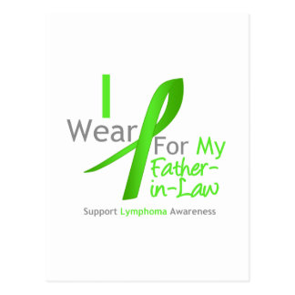 Lymphoma I Wear Lime Green For My Father-in-Law Postcard