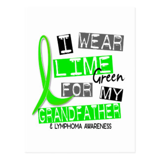 Lymphoma I Wear Lime Green For My Grandfather 37 Postcard