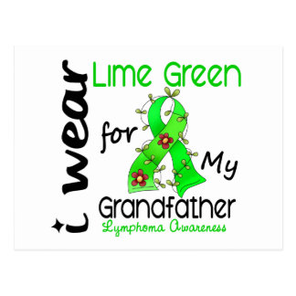 Lymphoma I Wear Lime Green For My Grandfather 43 Postcard