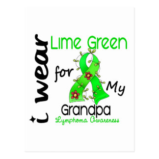 Lymphoma I Wear Lime Green For My Grandpa 43 Postcard