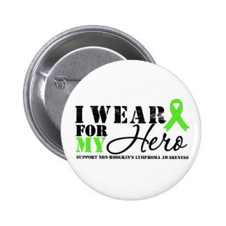 Lymphoma I Wear Lime Green For My Hero 6 Cm Round Badge