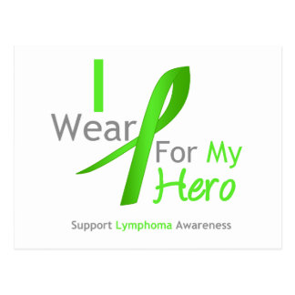 Lymphoma I Wear Lime Green For My Hero Postcard