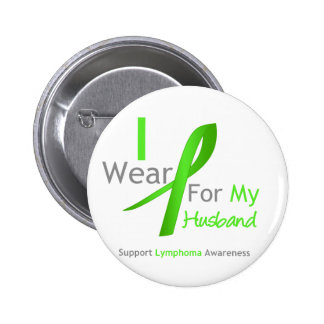 Lymphoma I Wear Lime Green For My Husband 6 Cm Round Badge