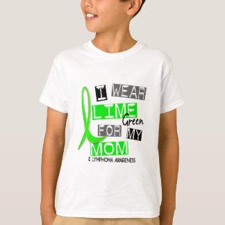 Lymphoma I Wear Lime Green For My Mom 37 Tshirts