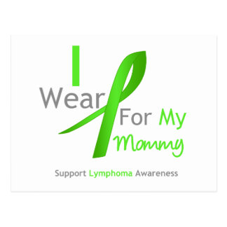 Lymphoma I Wear Lime Green For My Mommy Post Cards