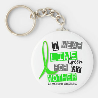 Lymphoma I Wear Lime Green For My Mother 37 Basic Round Button Key Ring