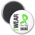 Lymphoma I Wear Lime Green Ribbon For My Mum 6 Cm Round Magnet