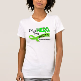 Lymphoma MY HERO MY MOM 42 Shirt