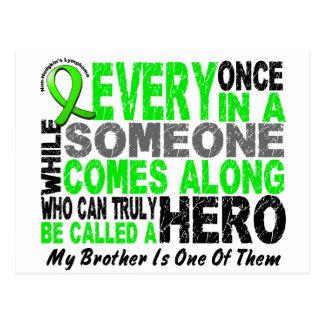 Lymphoma Non-Hodgkins HERO COMES ALONG 1 Brother Postcard