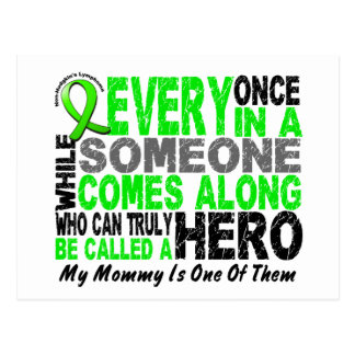 Lymphoma Non-Hodgkins HERO COMES ALONG 1 Mommy Postcard