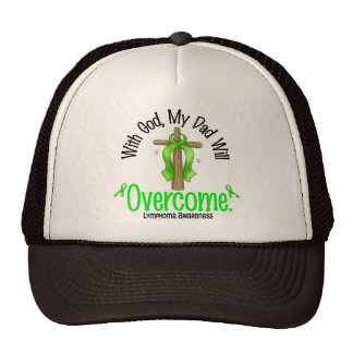 Lymphoma With God My Dad Will Overcome Hats