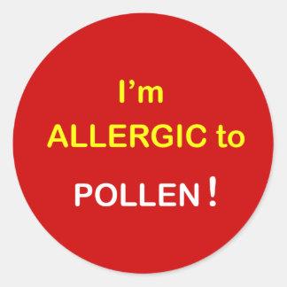 m41 - I'm Allergic - POLLEN. Round Sticker