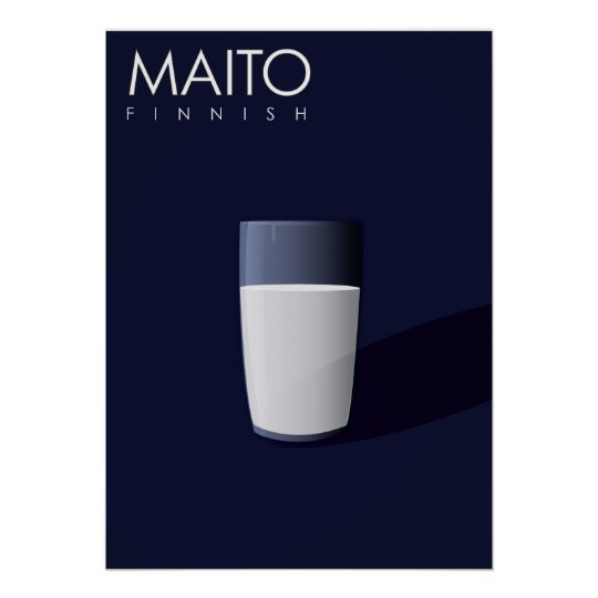 M is for Maito, Finnish for Milk. Poster