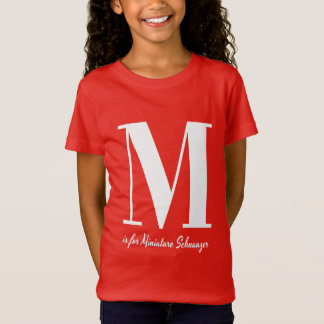 M is for Miniature Schnauzer T-shirt