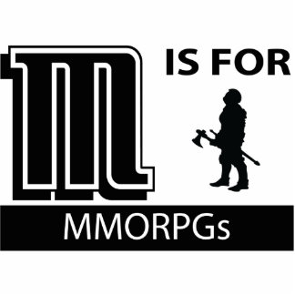 M Is For MMORPGs Photo Cut Out
