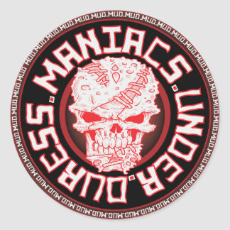 M.U.D. Maniacs Under Duress Classic Round Sticker