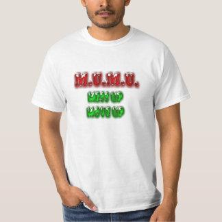 M.U.M.U. - Mess Up Move Up T-Shirt