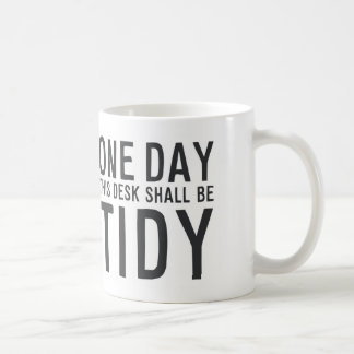 "MA042 ""One day this desk shall be tidy"" Coffee Mug"