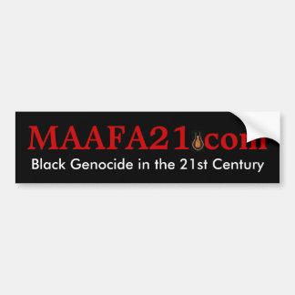MAAFA21 com, Black Genocide in the 21st Century Bumper Sticker