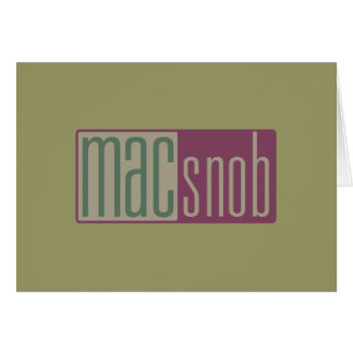 mac snob greeting card