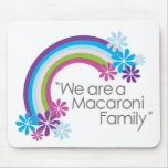 Macaroni Family Mousepad