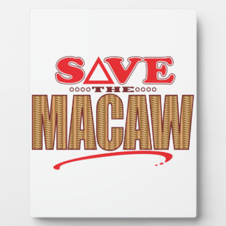 Macaw Save Plaque