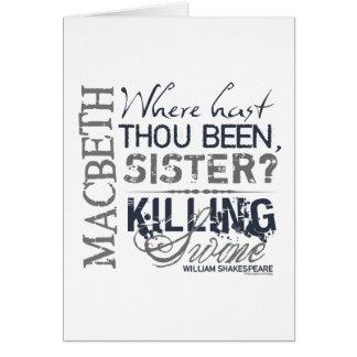 Macbeth Killing Swine Quote Greeting Card