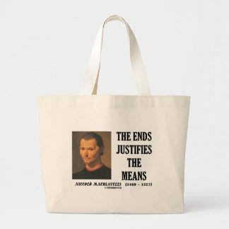 Machiavelli Ends Justifies The Means Quote Canvas Bags