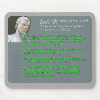Machiavelli quote on implementing a new 'system' mouse mat