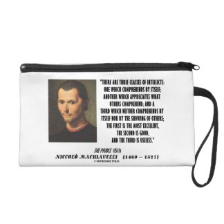 Machiavelli Three Classes Of Intellects Quote Wristlet Clutches
